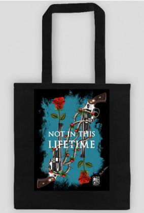 NOT IN THIS LIFETIME (torba czarna)