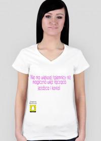 """Koszulka """"Nie ma większej tajemnicy niż magiczna więź łącząca jeźdźca i konia"""""""