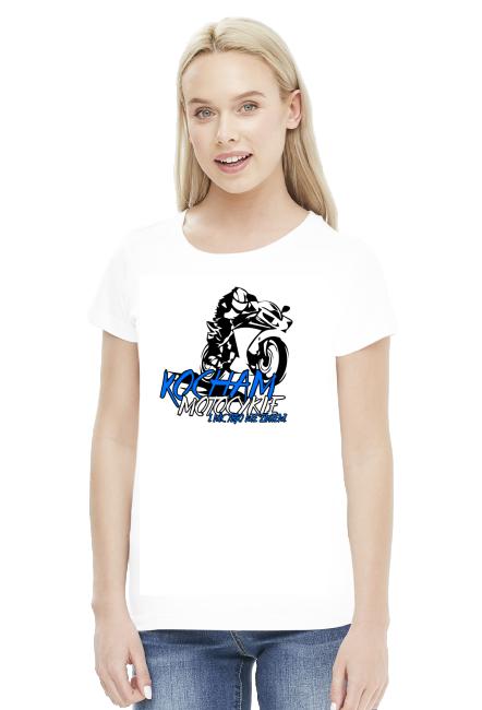 Kocham motocykle i nic tego nie zmieni V2 - Damska koszulka motocyklowa
