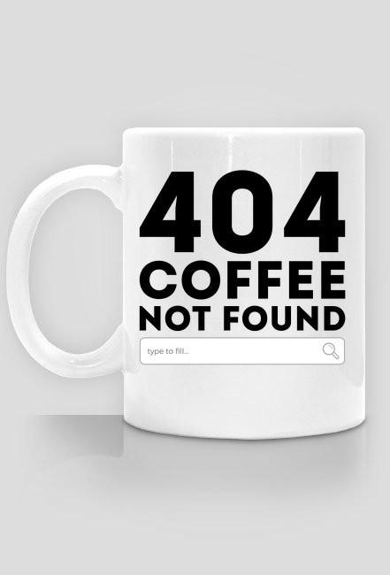 404 coffe not found - Kubek - nietypowe i śmieszne kubki dla każdego
