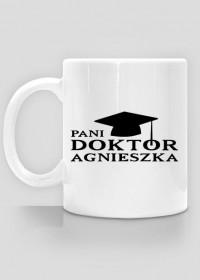 Kubek Pani Doktor z imieniem Agnieszka