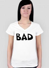 """Koszulka damska """"BAD"""""""
