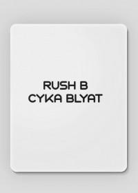 """Podkładka pod myszkę """"RUSH B CYKA BLYAT"""""""