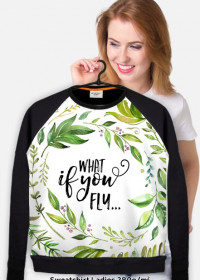 what if you fly... - bluza damska