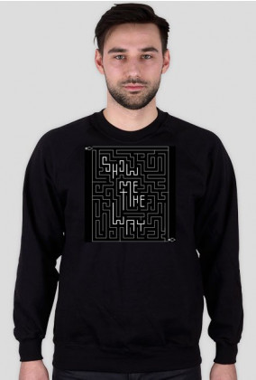 sHOW mE tHE wAY Sweatshirt Weekend