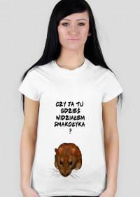 Koszulka Damska Czy Ja tu gdzieś widziałem smakołyka
