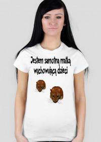 Koszulka Damska Jestem samotną matką wychowującą dzieci