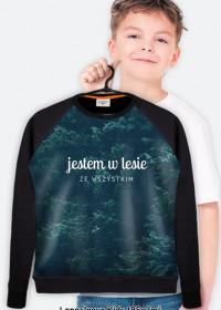"""Bluza """"Jestem w lesie ze wszystkim"""""""
