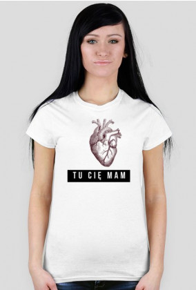 "Koszulka ""Tu Cię mam"""