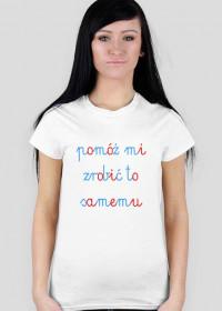 Koszulka damska POMÓŻ MI