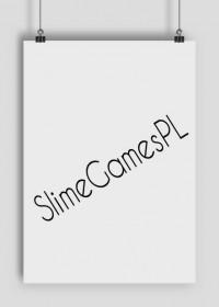 Plakat pionowy SlimeGamesPL
