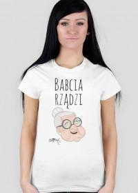 T-shirt Damski - Babcia rządzi [dzień babci]