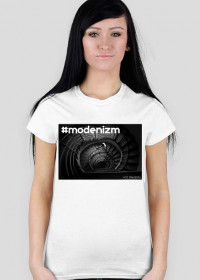 "T-shirt biały ""#modernizm"""