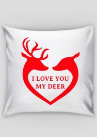 I love you my deer poszewka na poduszkę walentynki
