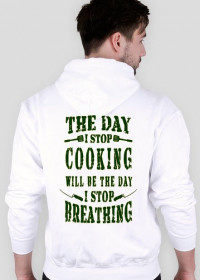 THE DAY I STOP COOKING