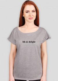 Koszulka life&delight