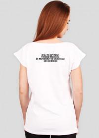 Koszulka  Jeśli to czytasz, to mam nadzieję, że przydarzy się dzisiaj coś dobrego