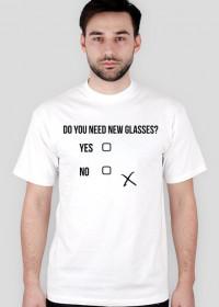 Koszulka męska - Do you need new glasses