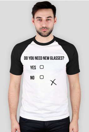 Koszulka męska - Do you need new glasses