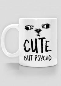 "Kubek - ""Cute, but psycho"""