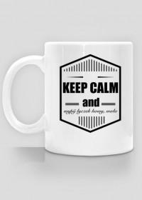 keep calm and wypij łyczek kawy mała