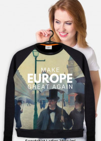 "Gruba bluza ""Make Europe Great Again"""