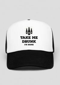 Take me drunk I'm Home - Trucker Hat