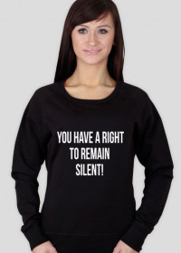 Bluza damska czarna - You have a right to remain silent