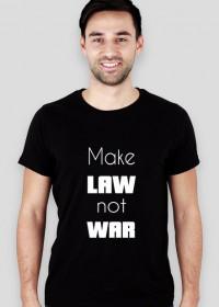 Koszulka męska czarna - Make law not war