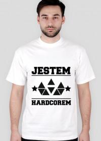 JESTEM HARDCOREM - Koszulka