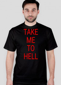 "koszulka męska""take me to hell"""