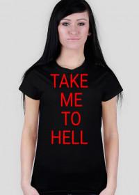 """koszulka damska""""take me to hell"""""""