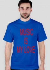 """koszulka męska """"music is my love"""""""