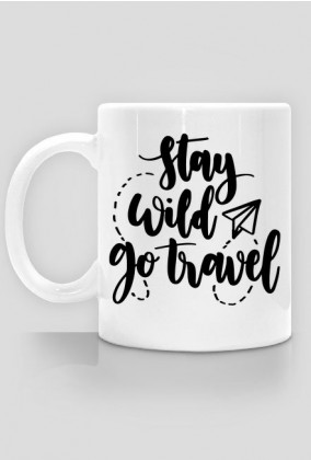 STAY WILD GO TRAVEL
