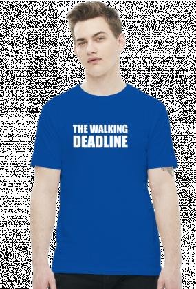 The Walking Deadline - Prezent dla grafika / programisty - Koszulka męska