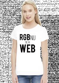 RGBnij się w WEB (#2) - Prezent dla grafika komputerowego - Koszulka damska