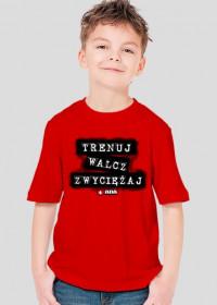 Koszulka dla chłopca - Trenuj, walcz, zwyciężaj. Pada