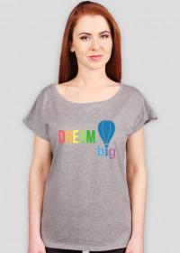 Luźny t-shirt damski Dream Big