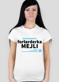 Koszulka profesjonalnej forłarderki mejli