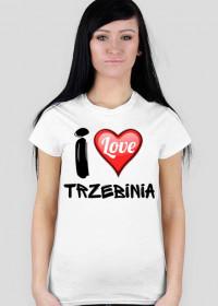 Koszulka I Love Trzebinia