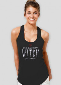 The Baddest Witch In Town