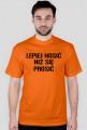 Koszulka lepiej nosić