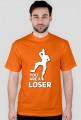 Koszulka - Jesteś przegrany