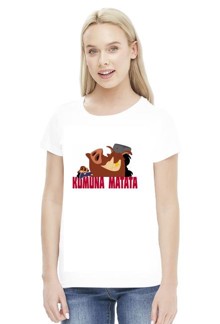 Komuna Matata - Koszulka Damska
