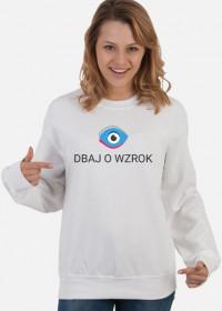 Bluza - Dbaj o wzrok