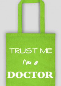 Trust me I'm a doctor torba