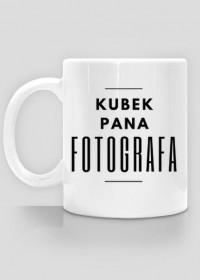 Kubek Pana Fotografa (BIAŁY)
