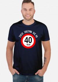 Życie zaczyna się po 40-tce koszulka prezent na urodziny