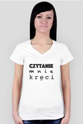 Koszulka damska Czytanie mnie kręci