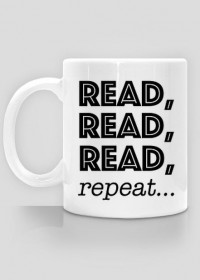 Kubek Read, read, read, repeat...